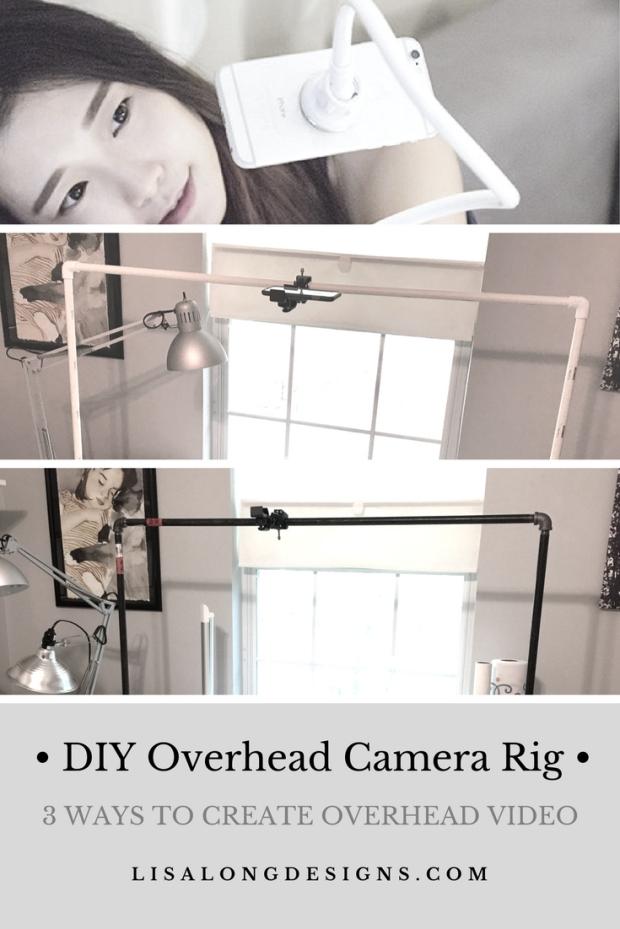 • DIY Overhead Camera Rig •